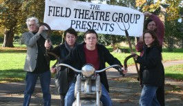 The Field Theatre Group Presents…
